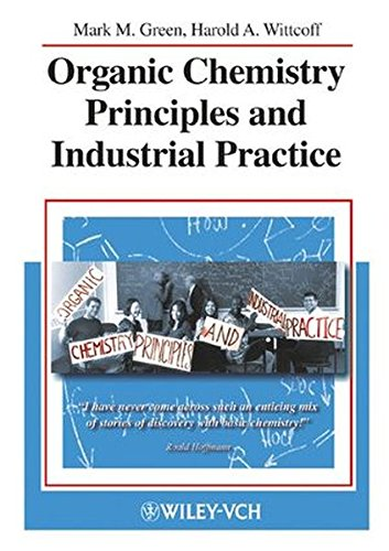 Organic Chemistry Principles and Industrial Practice by Brand: Wiley-VCH