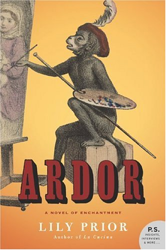 Read Online Ardor: A Novel of Enchantment (P.S.) pdf