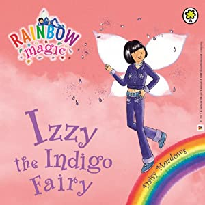 Rainbow Magic: The Rainbow Fairies 6: Izzy the Indigo Fairy Audiobook