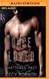 Once Loved (Shattered Past)