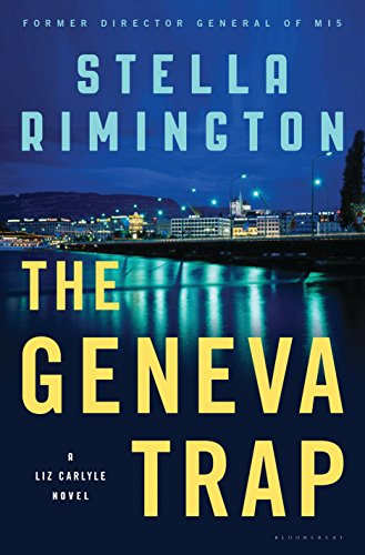 The Geneva Trap: A Liz Carlyle novel (Liz Carlyle Novels Book ()