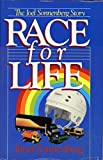 img - for Race For Life: The Joel Sonnenberg Story by Janet Sonnenberg (1983-07-26) book / textbook / text book