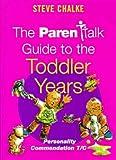 The Toddler Years, Steve Chalke, 0340721677