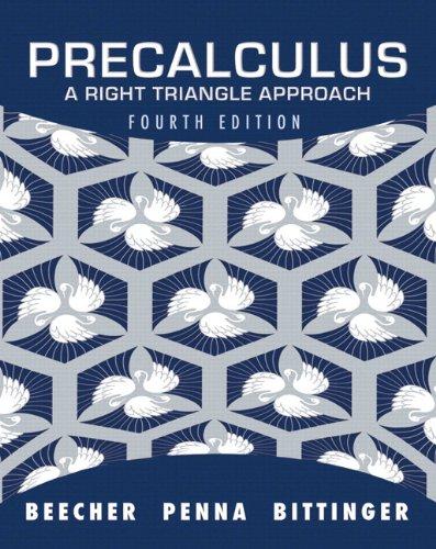 Precalculus: A Right Triangle Approach plus MyMathLab with Pearson eText -- Access Card Package (4th Edition)