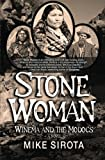 img - for Stone Woman: Winema and the Modocs book / textbook / text book