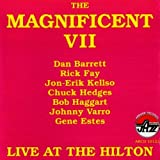 Magnificent VII life at Hilton by Rick Fay (2008-01-01)