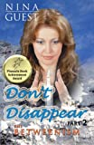 Don't Disappear Part 2, Nina Guest, 1475194188