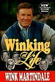 """""""Winking At Life"""""""