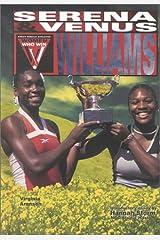 Venus & Serena Williams (Women Who Win) Library Binding