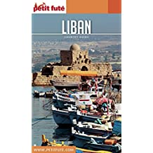 LIBAN 2017 Petit Futé (Country Guide) (French Edition)