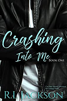 Crashing Into Me (Book One 1) by [JACKSON, R.L]