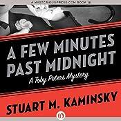 A Few Minutes Past Midnight: Toby Peters, Book 21 | Stuart M. Kaminsky