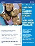 American Canadian Board Sch 2006 (American and Canadian Boarding Schools and Worldwide Enrichment Programs)