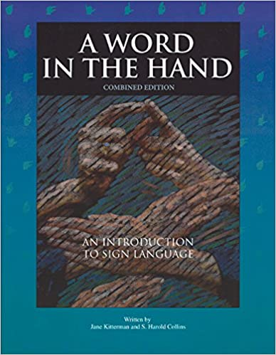 Torrent Descargar Español A Word In The Hand: An Introduction To Sign Language, Combined Edition En PDF Gratis Sin Registrarse