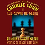 Charlie Chan in The Pawns of Death | Bill Pronzini,Jeffrey M. Wallmann,Jeffrey M. Wallmann