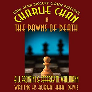 Charlie Chan in The Pawns of Death Audiobook