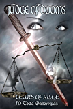 Judge of Dooms (Tears of Rage Book 4)