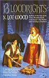 Bloodrights, N. Lee Wood, 0441007635