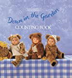 Down in the Garden: Counting Book, Anne Geddes, 1559120177