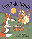 img - for Fox Tale Soup book / textbook / text book