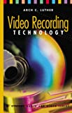 Video Recording Technology