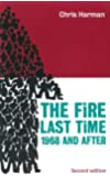 The Fire Last Time: 1968 and After