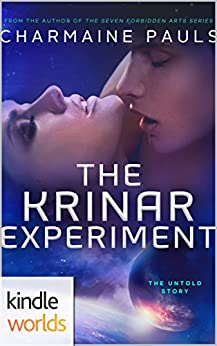 The Krinar Chronicles: The Krinar Experiment (Kindle Worlds) by [Pauls, Charmaine]