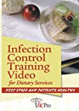 Infection Control Training Video for Dietary Services