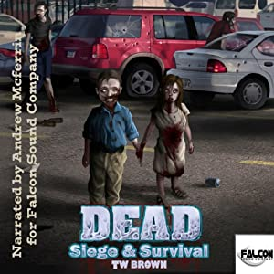 DEAD: Siege & Survival Audiobook