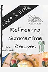 Chat & Eat Refreshing Summertime Recipes Paperback