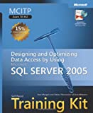 MCITP Self-Paced Training Kit (Exam 70-442): Designing and Optimizing Data Access by Using Microsoft  SQL Server(TM) 2005 (Microsoft Press Training Kit)