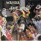 Wayra (the Wind)