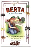 Berta, Celia Barker Lottridge and Elsa Myotte, 0888994699