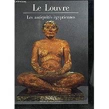 LOUVRE : LES ANTIQUITS GYPTIENNES