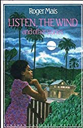 Listen, the Wind and Other Stories (Caribbean Writers)