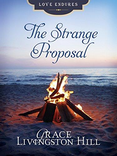 The Strange Proposal Love Endures Kindle Edition By Grace
