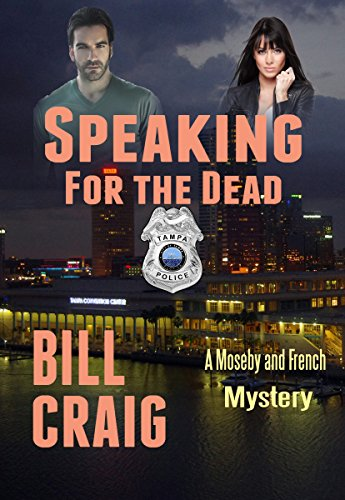 Speaking for the Dead: A Moseby and French mystery (The Moseby and French Mysteries Book 1)