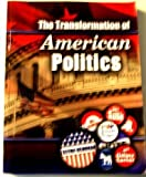 The Transformation of American Politics, Newman, Glynn E., 0757547680