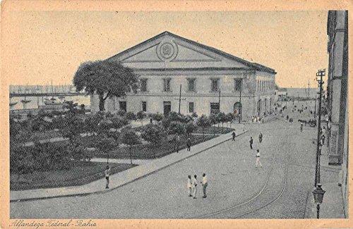 Brazil Postcard (Bahia Brazil Alfandega Federal Exterior View Antique Postcard J69857)