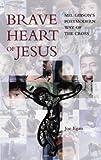 Brave Heart of Jesus, Joseph Egan, 1856074803