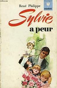 Sylvie a peur par René Philippe