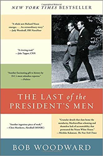 The Last of the President\'s Men: Bob Woodward: 9781501116452: Amazon ...