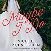 Maybe I Do | Nicole McLaughlin