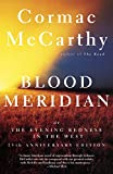 Image of Blood Meridian: Or the Evening Redness in the West (Vintage International)