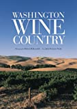 Washington Wine Country, Judy Peterson-Nedry, Judy Nedry, 1558685286