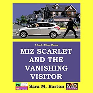 Miz Scarlet and the Vanishing Visitor Audiobook
