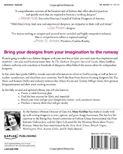 The Fashion Designer Survival Guide, Revised and Expanded Edition: Start and Run Your Own Fashion Business from Kaplan Publishing