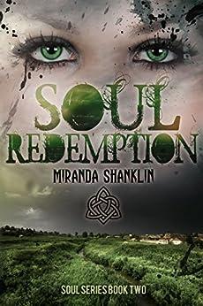 Soul Redemption (Soul Series Book 2) by [Shanklin, Miranda]