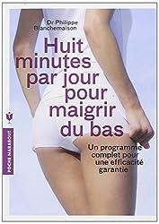 HUI MINUTES PAR JOUR POUR MAIGRIR DU BAS