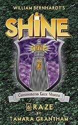 Raze (Shine Book 6)